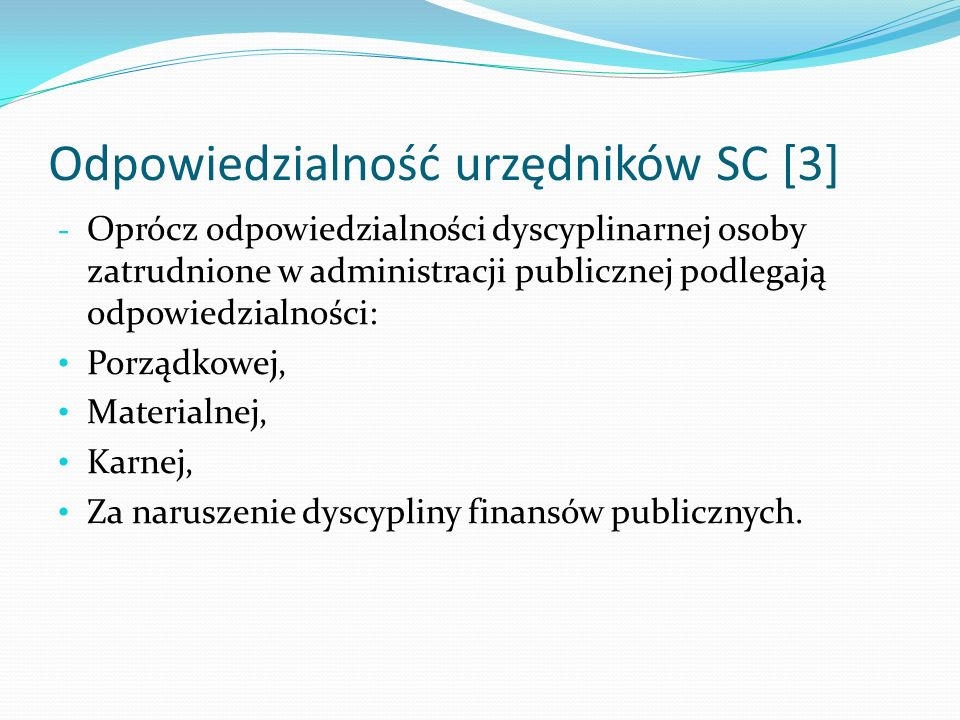Odpowiedzialność urzędników SC [3]
